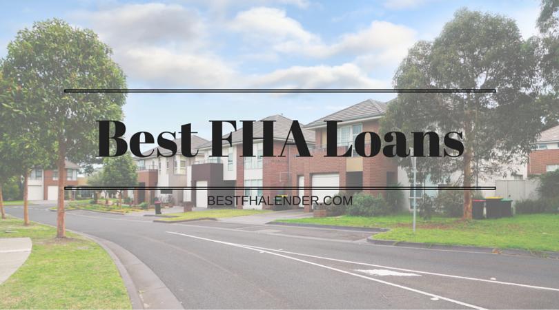 Best FHA Loans
